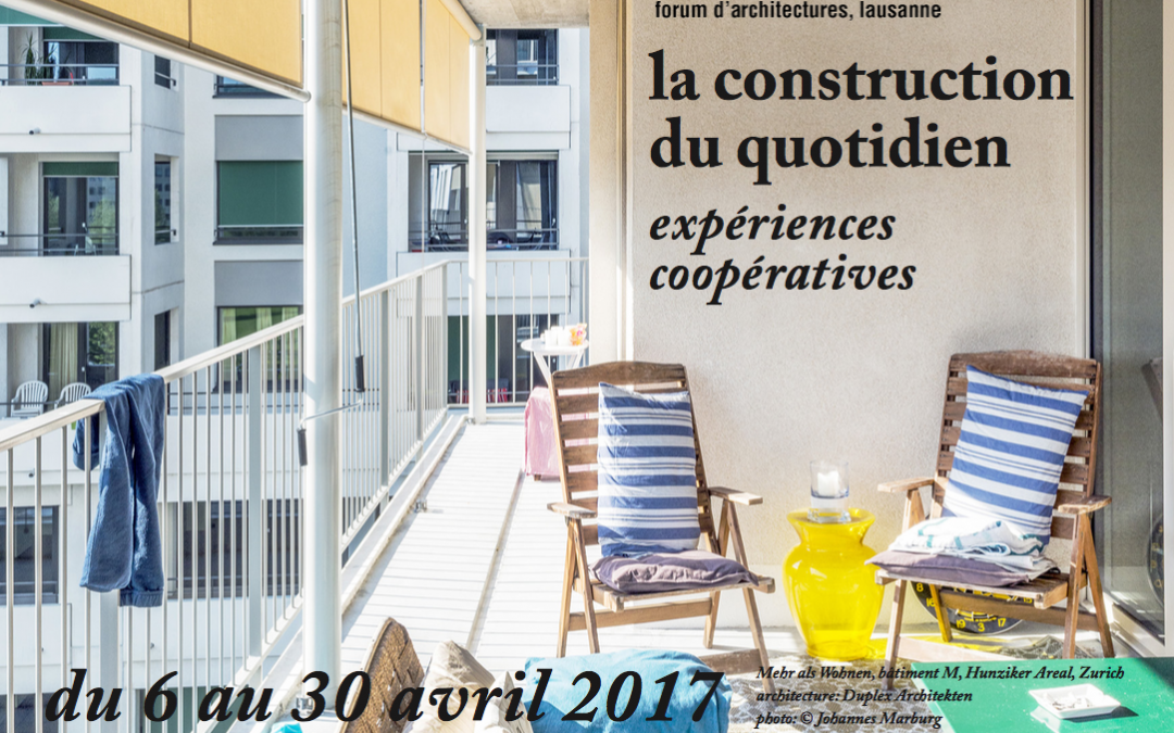 Exposition «La construction du quotidien – Expériences coopératives»